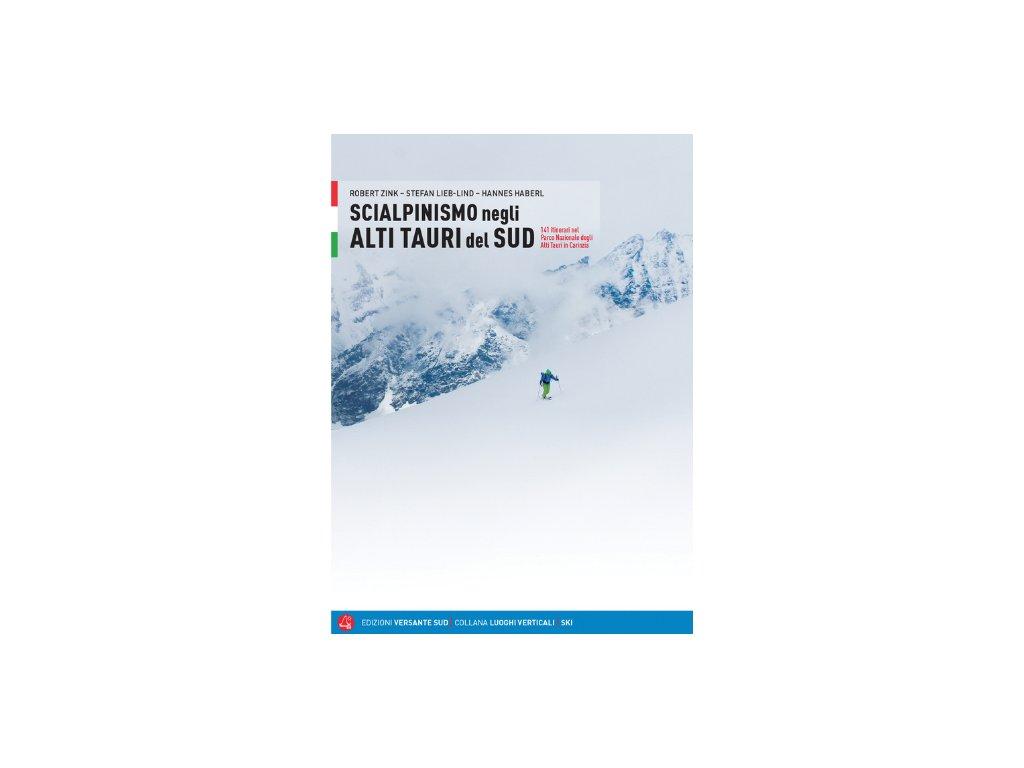 Scialpinismu negli Alti Tauri del Sud