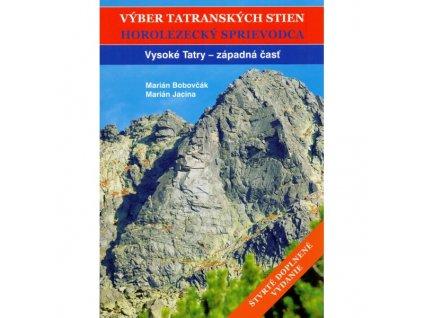 Výber tatranských stien I. Vysoké Tatry západ