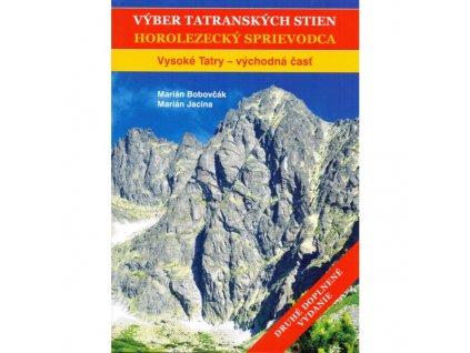 Výber tatranských stien II. Vysoké Tatry východ
