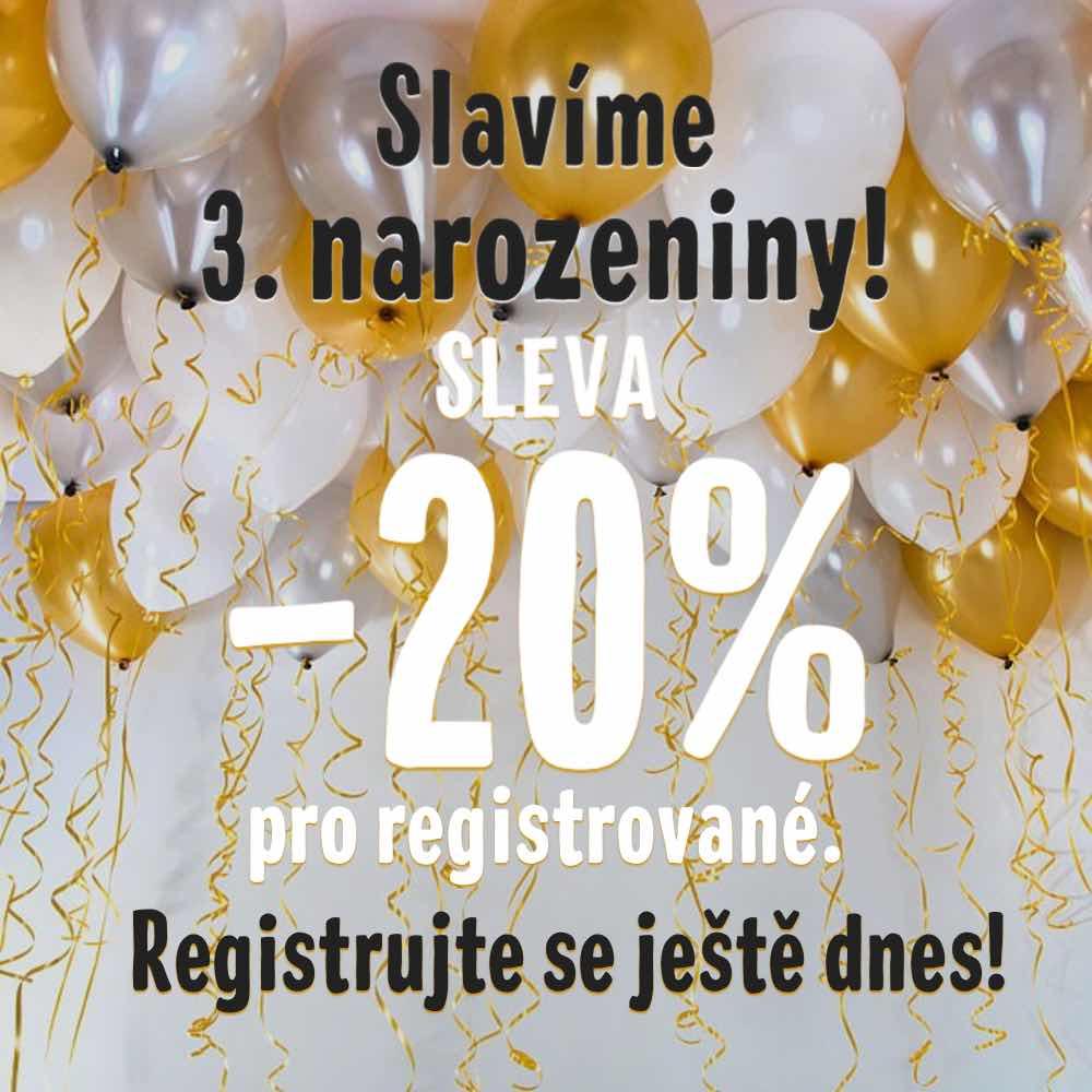 Slavíme 3. narozeniny! Sleva 20% pro registrované zákazníky!