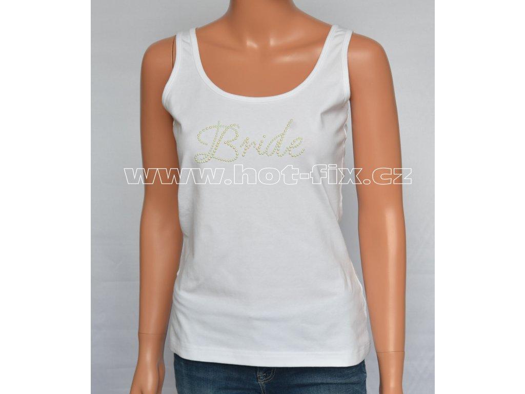 ec08d3e2f65 08-A-01-FTA136 Bride tričko s kamínky pro nevěstu na předsvatební párty