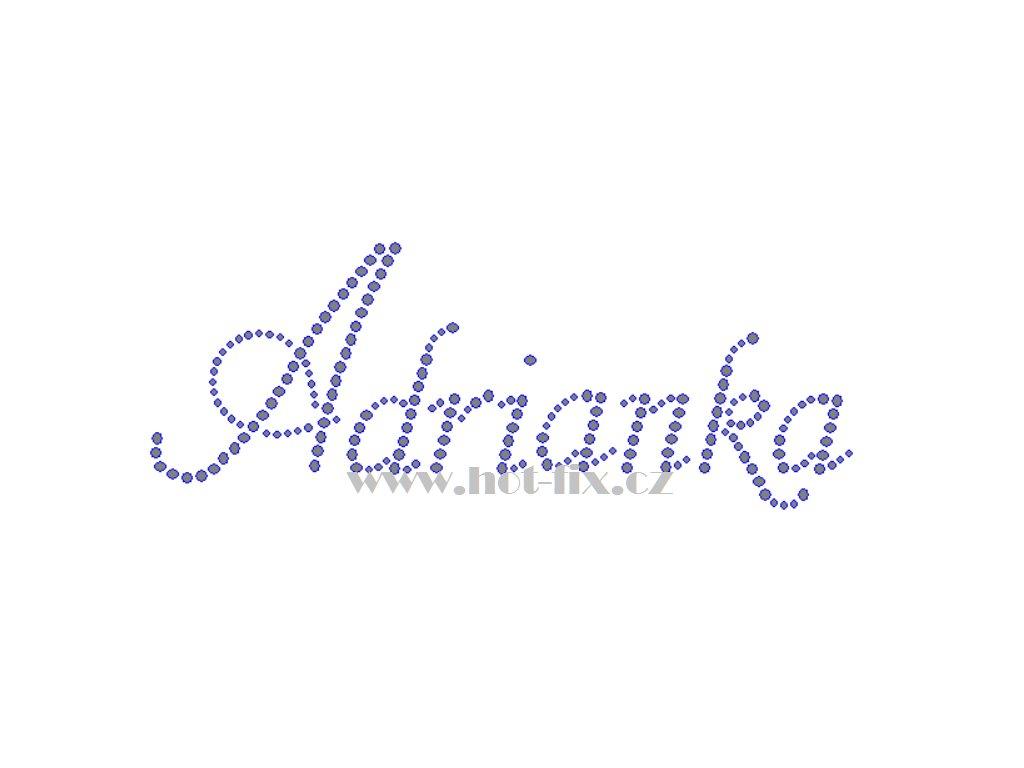 Adrianka jméno nažehlovací potisk nažehlovací kamínkový aplikace na textil  hot fix kameny f0303b72ec