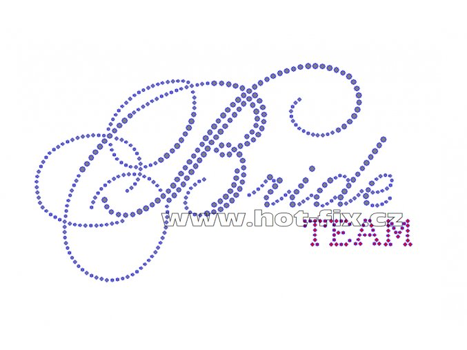 SVAT024-B - Team Bride nažehlovací kamínkový potisk pro družičky a kamarádky nevěsty, rozm. cca 20,5x11,9cm