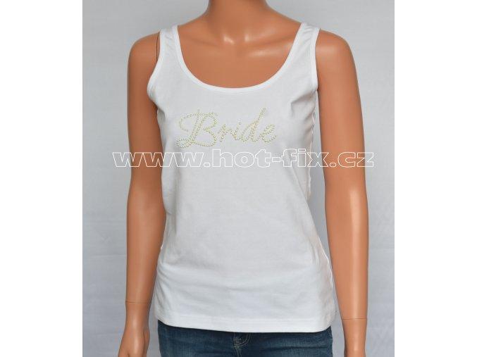 08-A Bride tričko s kamínky pro nevěstu na předsvatební párty a rozlučku se svobodou