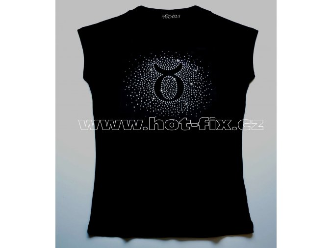 02 Býk dámské tričko s kamínky znamení zvěrokruhu, znamení Býk hot fix kameny rozptyl
