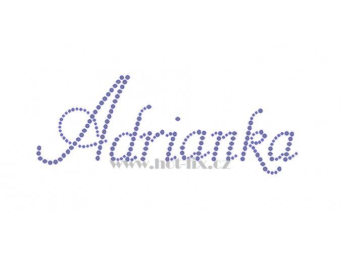 Adrianka jméno nažehlovací potisk nažehlovací kamínkový aplikace na textil hot fix kameny