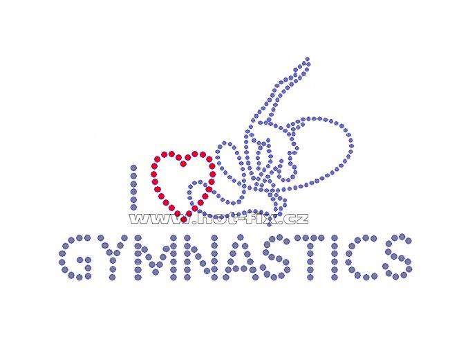 C069 - nažehlovací potisk z hot-fix kamínků I love gymnastics, rozměry cca 16,7x10,5cm