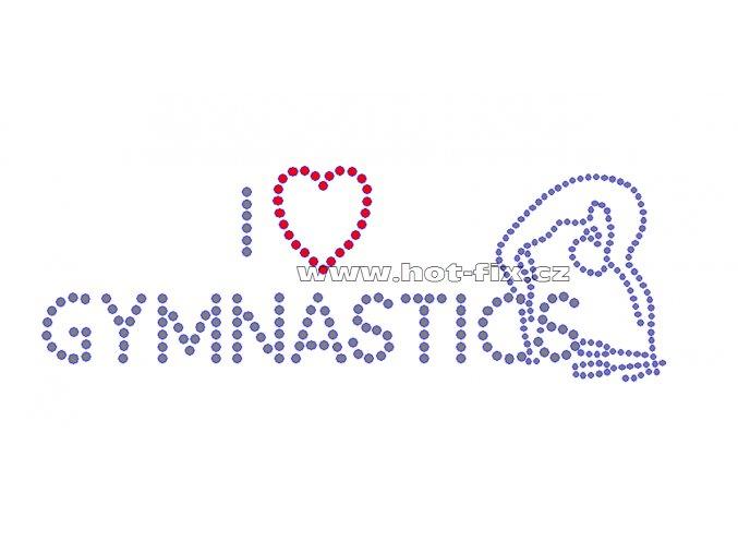 C073 - nažehlovací potisk z hot-fix kamínků I love gymnastics, rozměry cca 19,3x6,7cm