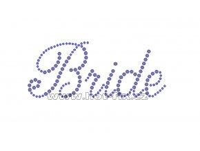 SVAT019 - nažehlovací potisk z hot-fix kamenů pro nevěsty nápis Bride, rozměry cca 11,6x4,7cm