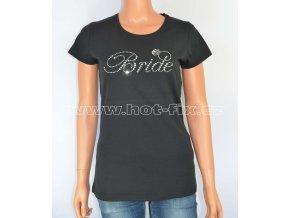 FTA141 11A Bride tričko pro nevěstu rozlučka se svobodou hot fix kameny