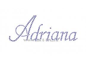 Adriana jméno nažehlovací aplikace nažehlovací kamínkový potisk na textil hot fix kameny