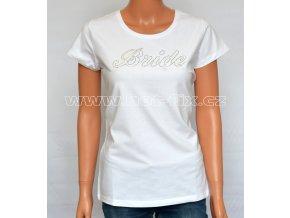 03-A Bride tričko s hot-fix kamínky pro nevěstu na předsvatební párty, rozlučku se svobodou