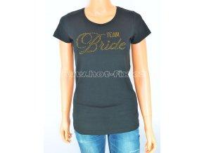 5 B Team bride tričko pro družičky a kamarádky nevěsty na předsvatební párty a rozlučku se svobodou hot fix kameny