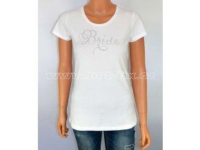 2 A Bride tričko pro nevěstu předsvatební párty a rozlučku se svobodou hot fix kamínky