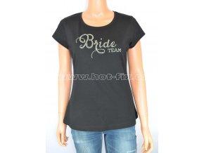 2 B Bride Team tričko pro družičky a kamarádky nevěsty na předsvatební párty a rozlučku se svobodou hot fix kameny