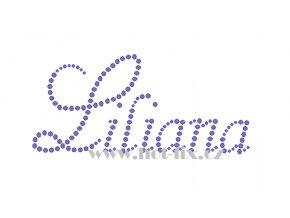Liliana jméno nažehlovací aplikace nažehlovací kamínkový potisk na textil hot fix kameny