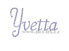 Yvetta jméno nažehlovací aplikace nažehlovací kamínkový potisk na textil hot fix kameny