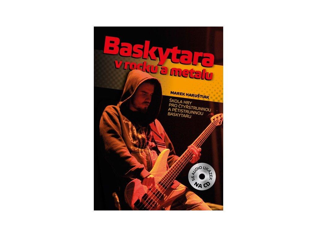 Baskytara v rocku a metalu + CD - Marek Bero Haruštiak