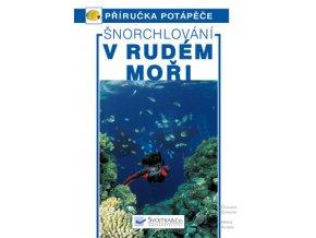 Šnorchlování v Rudém moři – Průvodce podmořským světem