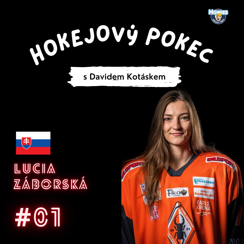 #01 Lucia Záborská | Slovenská reprezentantka