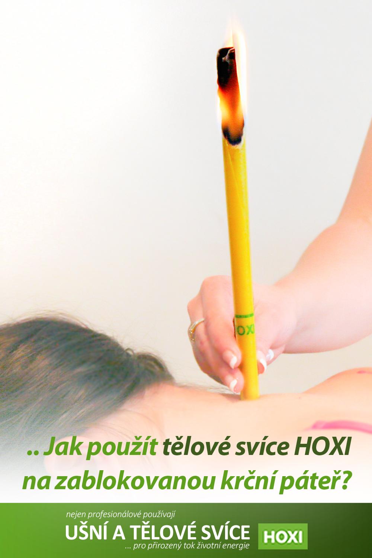 Hoxi tělová svíce - použití na zablokovanou krční páteř