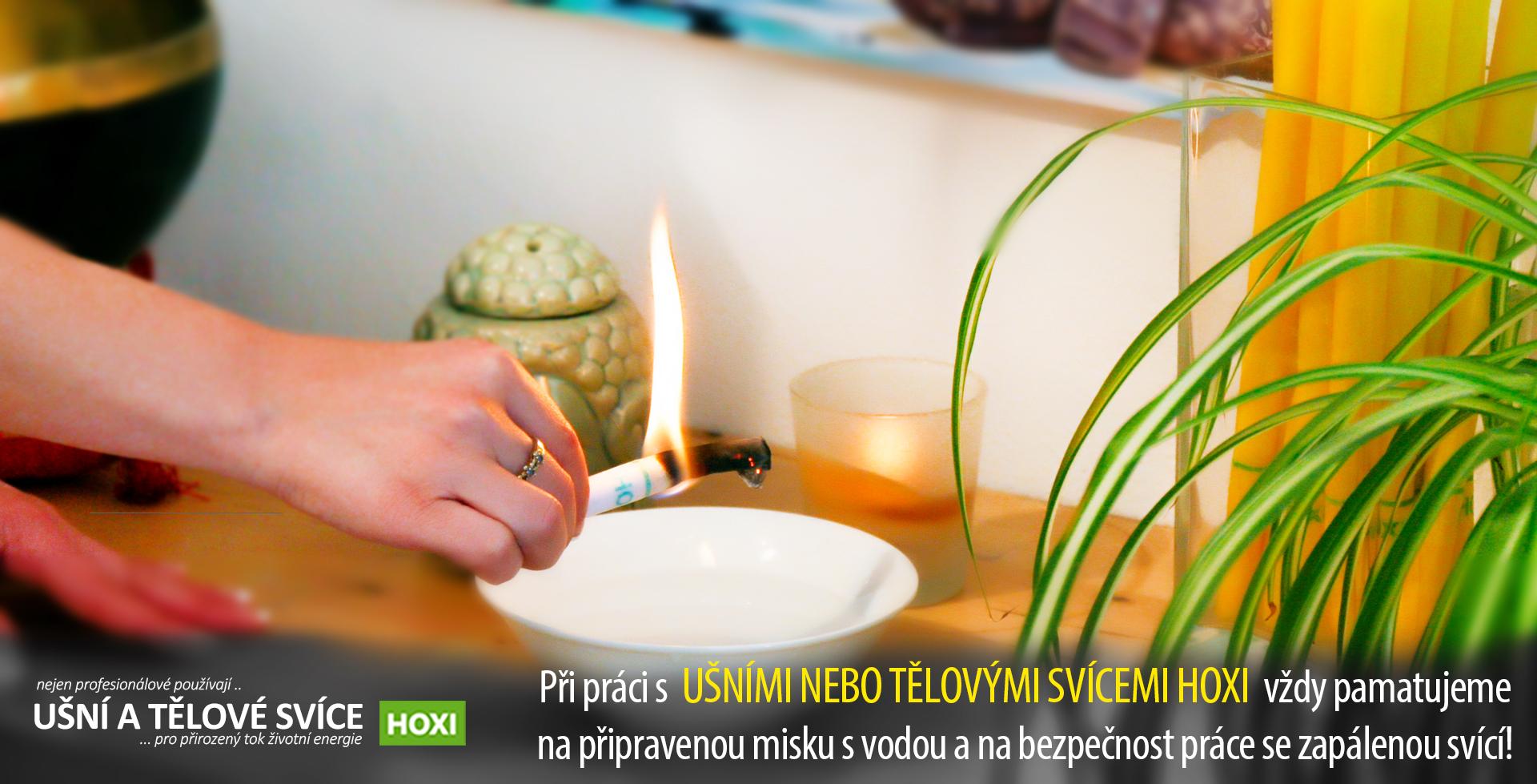 Bezpečnost při použití ušních a tělových svíček HOXI