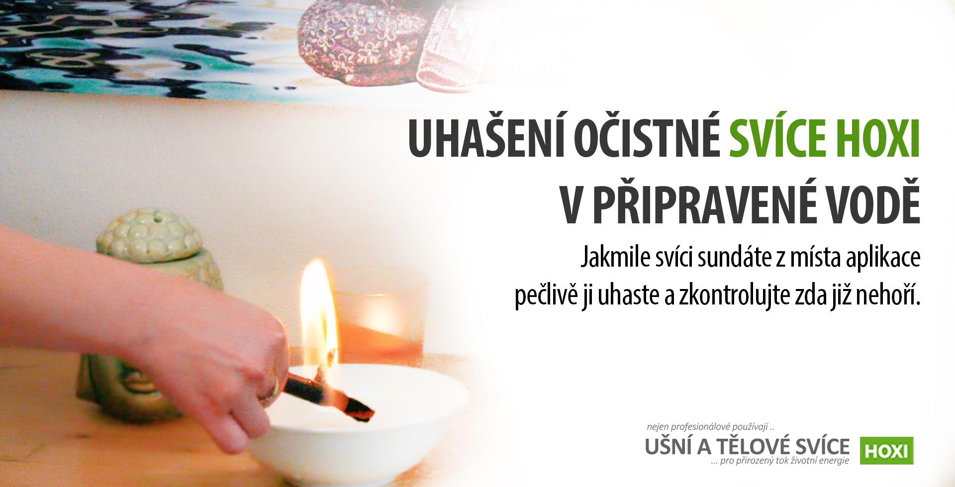 HOXI-ušní-a-tělové-svíce- Uhašení černé očistné tělové svíce HOXI