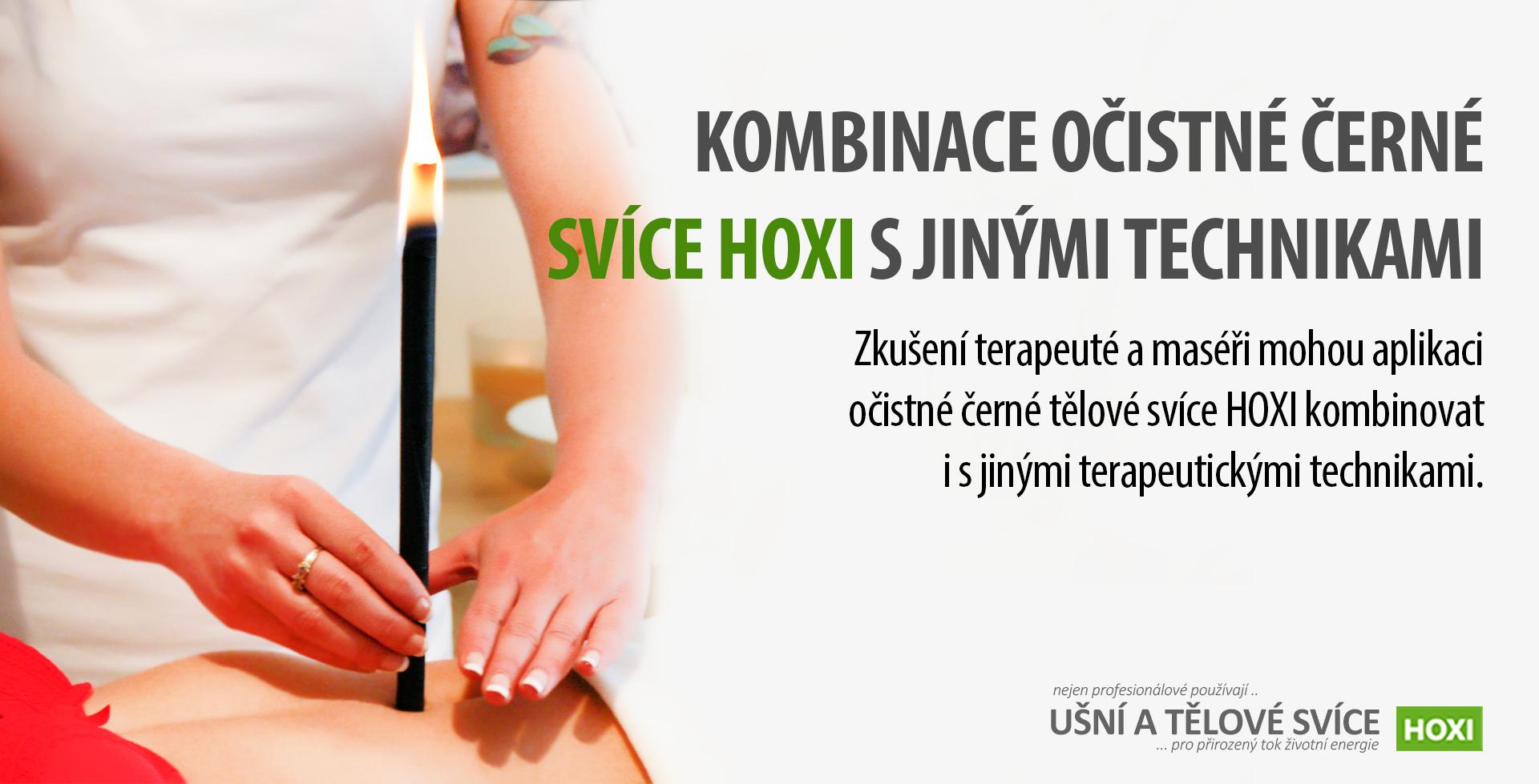 HOXI-ušní-a-tělové-svíce- Kombinace očistné černé tělové svíce HOXI s jinými technikami