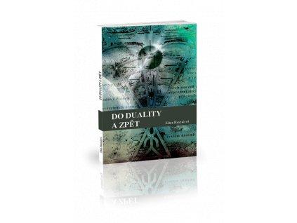 Kniha - Do duality a zpět, Klára Hanzalová
