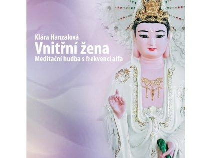 Vnitrni zena meditacni hudba CD hanzalova 01