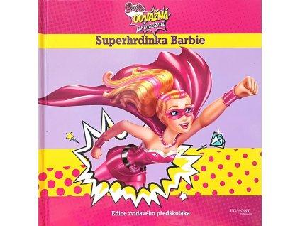Barbie Odvážná princezna Superhrdinka