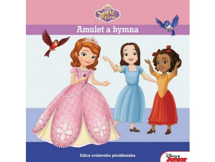 Sofie Prvni amulet a hymna