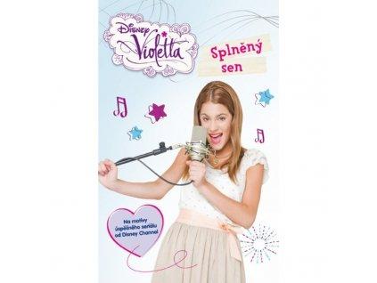 Violetta - Splněný sen