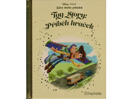 42251 zlata sbirka pohadek toy story pribeh hracek