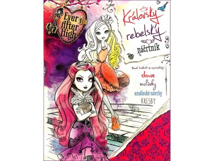 18150 ever after high kralovsky rebelsky nacrtnik 2217