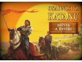 Osadníci z Katanu Města a rytíři