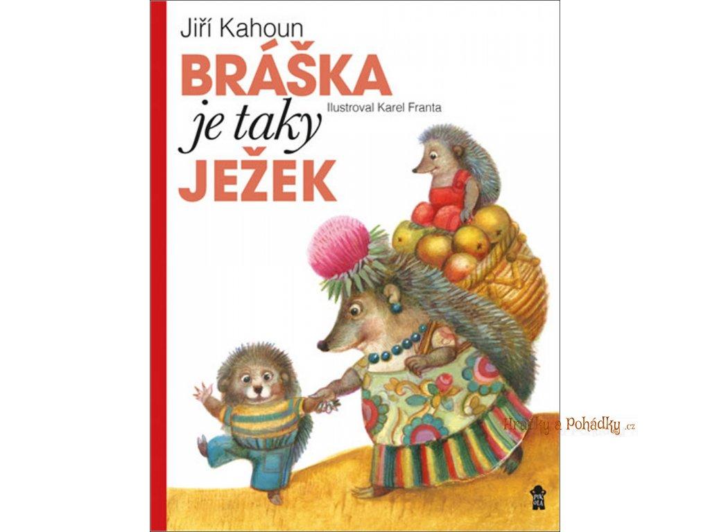Bráška je taky ježek - Jiří Kahoun