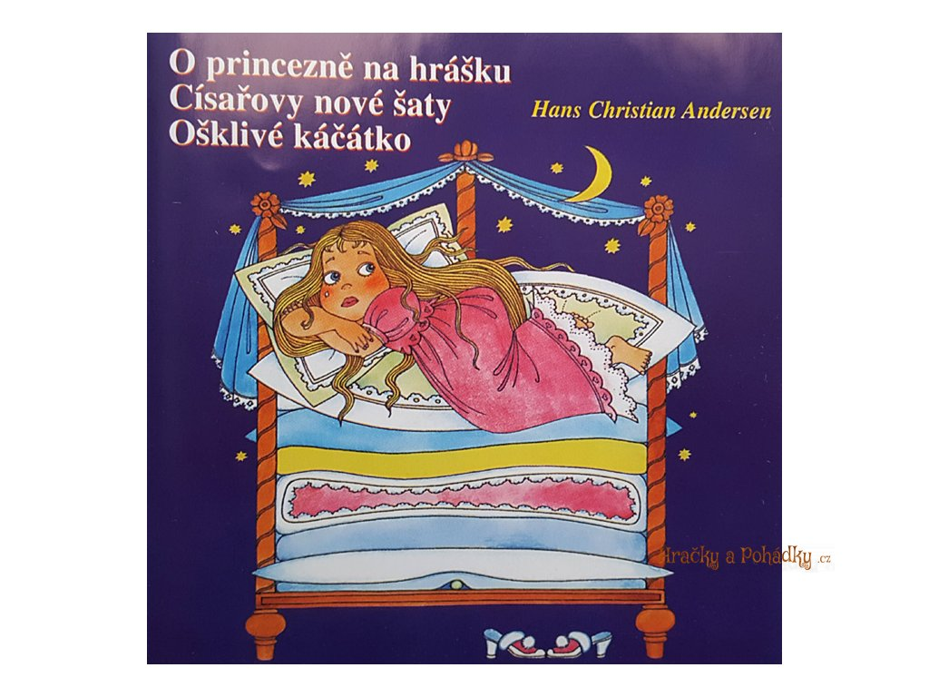 CD O princezně na hrášku, Císařovy nové šaty, Ošklivé káčátko
