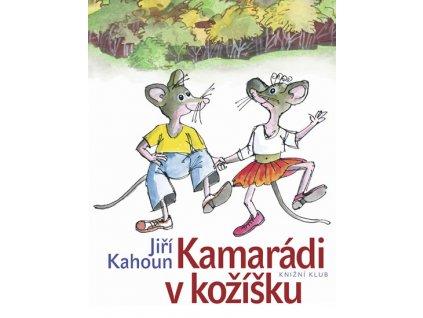 Kamarádi v kožíšku - Jiří Kahoun