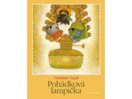 Pohádková lampička - Fr. Nepil