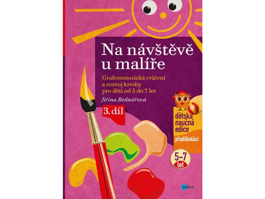 Jiřina Bednářová   Na návštěvě u malíře, 3. díl