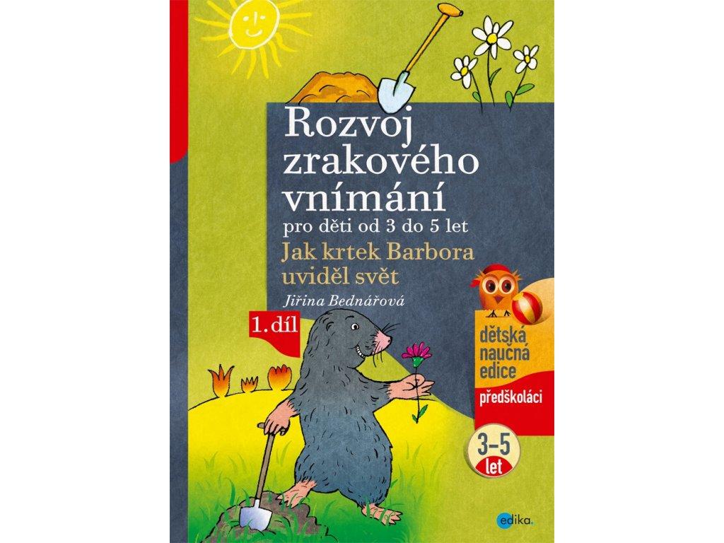 Jiřina Bednářová | Rozvoj zrakového vnímání, 1. díl