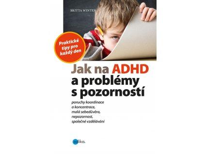 Britta Winter | Jak na ADHD a problémy s pozorností