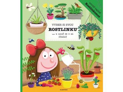K. Belejová, P. Bartíková | Vyber si svou rostlinku a nauč se o ni starat