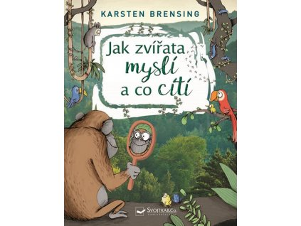 jak zvirata mysli a citi kniha pro deti