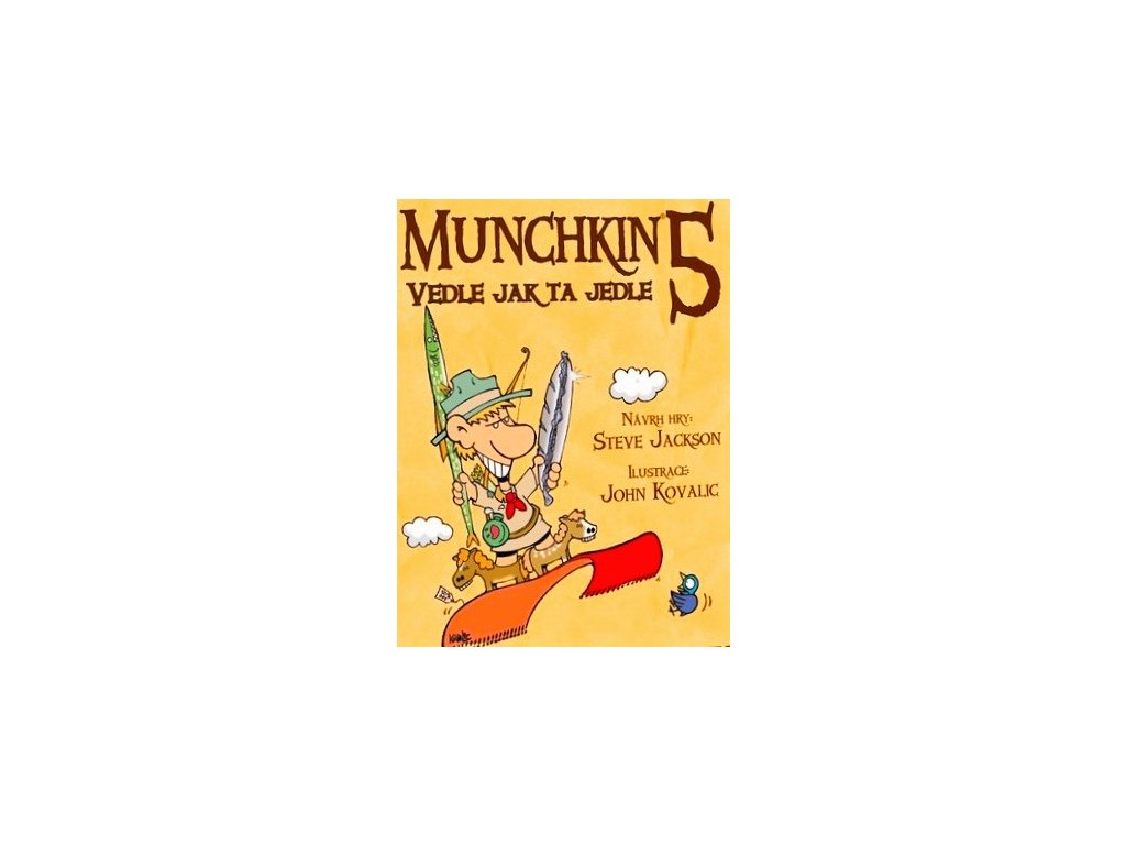 Munchkin 5 - Vedle jak ta jedle