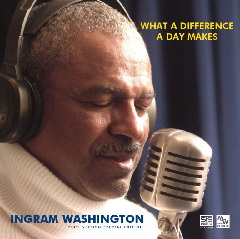 STS Digital - Ingram Washington What a Difference a Day Makes