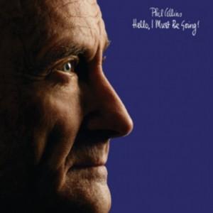 Různé značky Phil Collins - Hello, I Must Be Going