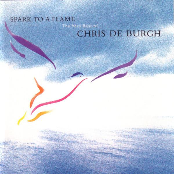 Chris De Burgh - Spark To A Flame (CD)