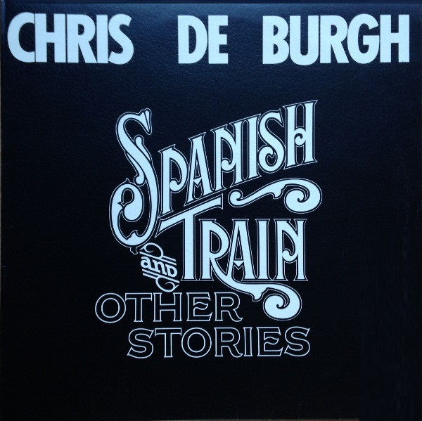 Chris De Burgh - Spanish Train (CD)